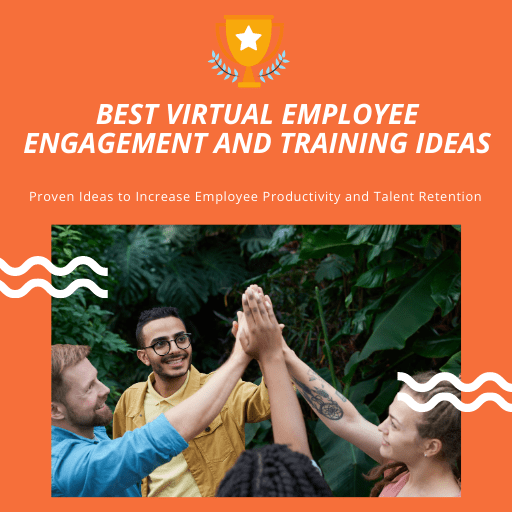 Best Virtual Employee Engagement and Training Ideas