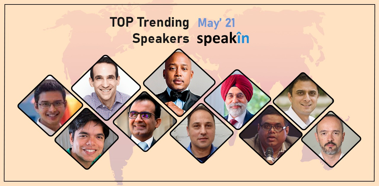 Top 10 Trending Speakers - May 2021
