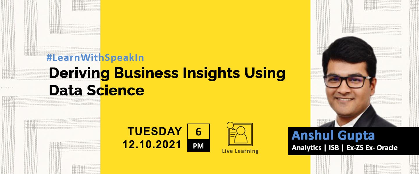 Deriving Business Insights Using Data Science