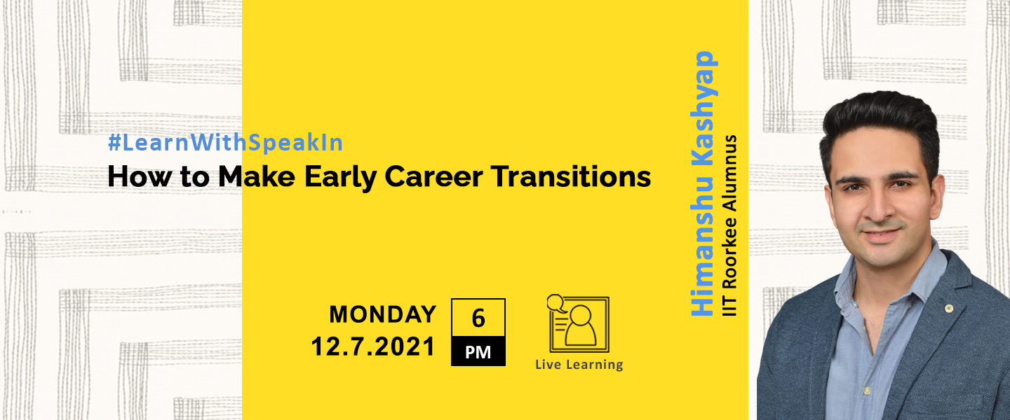 How to Make Early Career Transitions