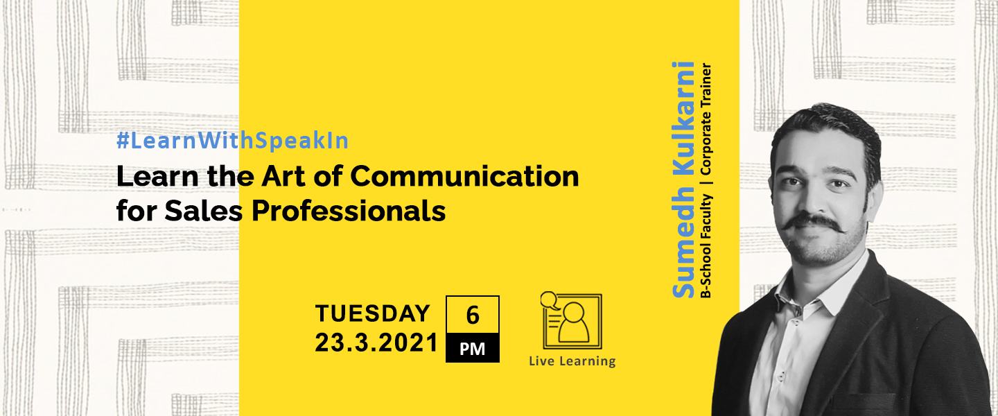 Art of Communication for Sales Professionals