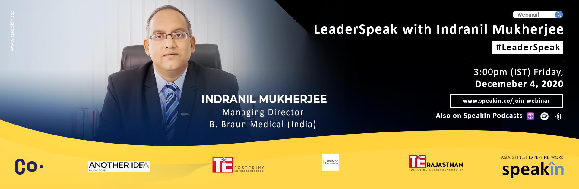 LeaderSpeak with Indranil Mukherjee