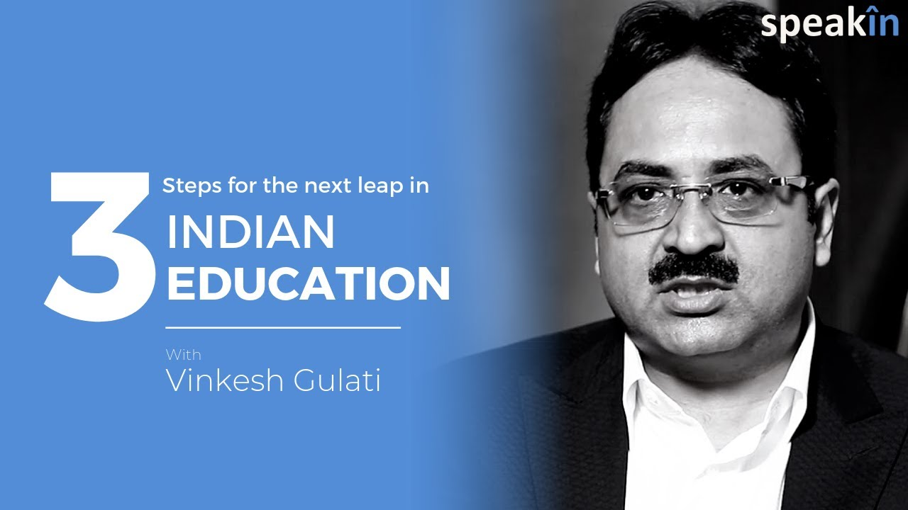 3 steps for the next leap in Indian education
