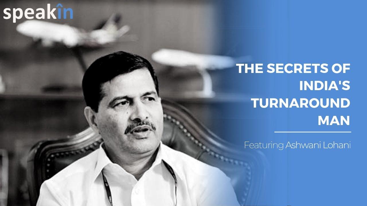 The Secrets of India's Turnaround Man