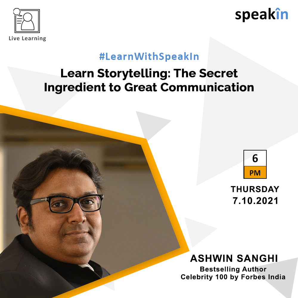 Learn Storytelling: The Secret Ingredient to Great Communication