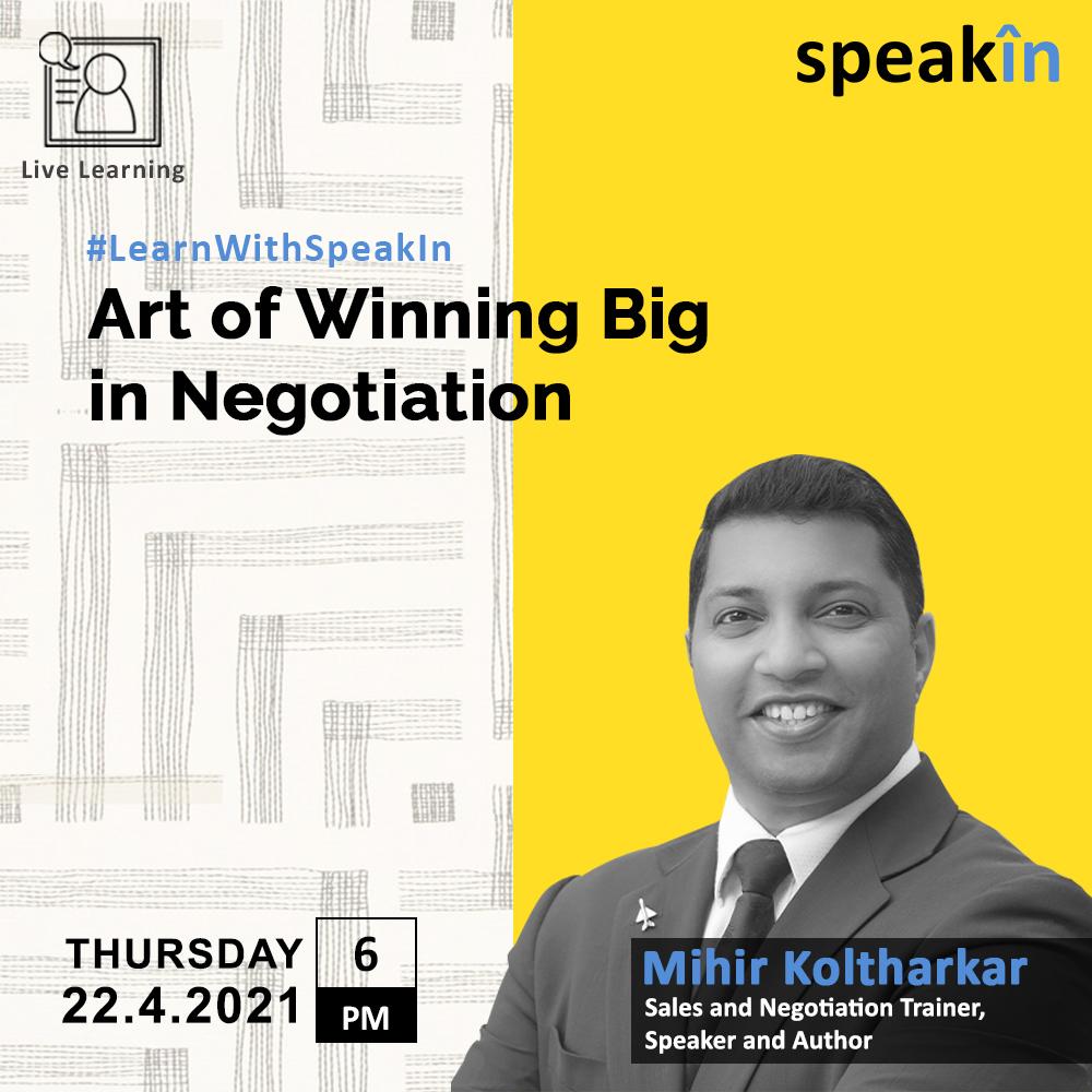 Art Of Winning Big In Negotiation