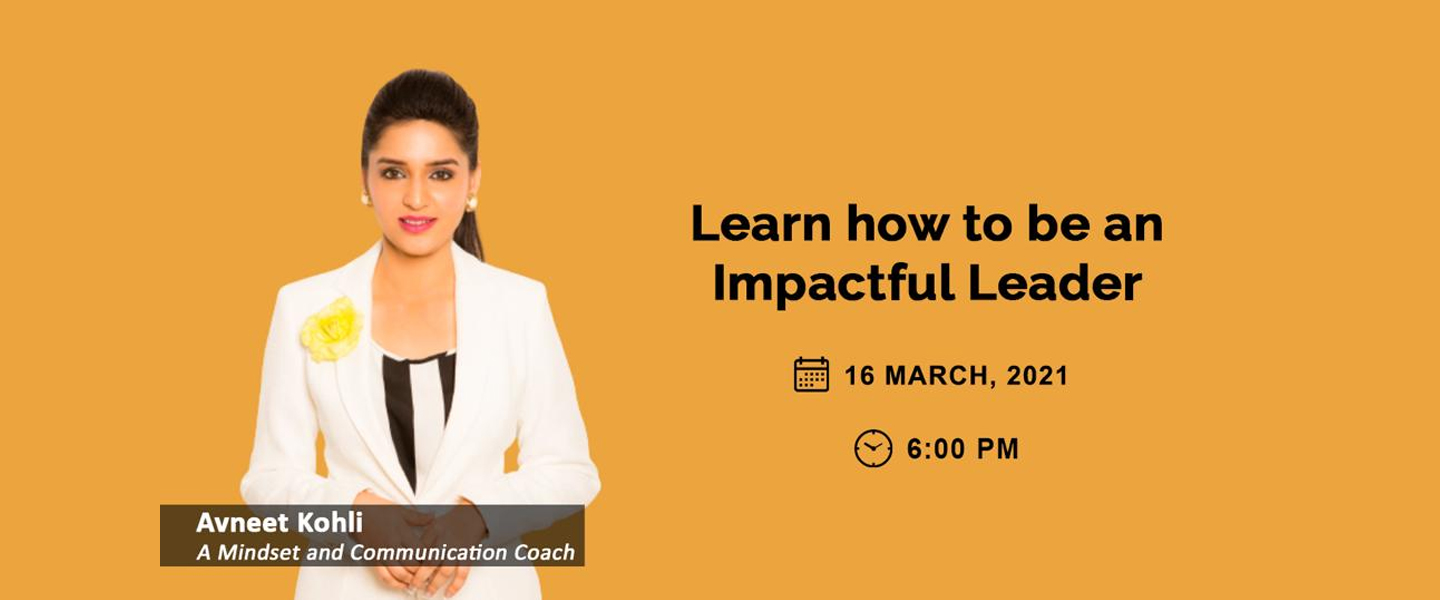 How to be an Impactful Leader